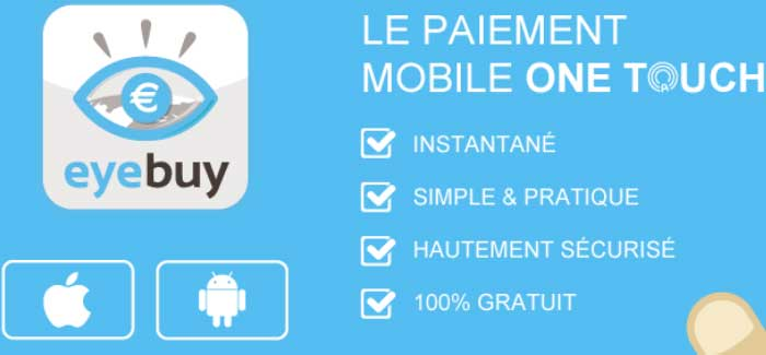 Eyebuy le paiement mobile one touch