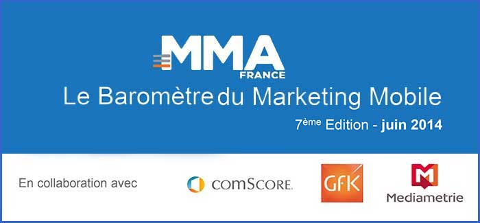 A la une Le Baromètre du Marketing Mobile de la MMAF 2ème trimestre 2014