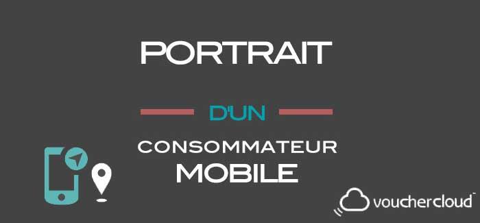 Portrait d'un consommateur mobile