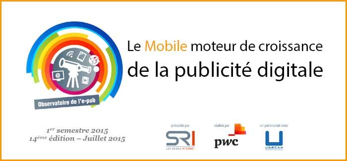 Le Mobile moteur de croissance de la publicité digitale